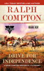 Ralph Compton Drive for Independence (The Trail Drive Series) Cover Image