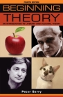 Beginning Theory: An Introduction to Literary and Cultural Theory: Fourth Edition (Beginnings) Cover Image