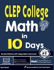 CLEP College Math in 10 Days: The Most Effective CLEP College Math Crash Course Cover Image