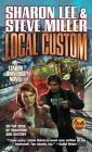 Local Custom (Liaden Universe® #5) Cover Image
