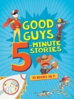 Good Guys 5-Minute Stories Cover Image