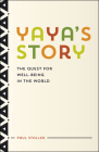 Yaya's Story: The Quest for Well-Being in the World Cover Image