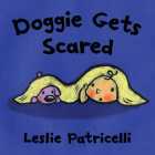 Doggie Gets Scared (Leslie Patricelli board books) Cover Image