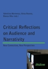 Critical Reflections on Audience and Narrativity: New Connections, New Perspectives Cover Image