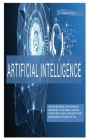 Artificial Intelligence: Everything about artificial intelligence, care and safety. Cover Image