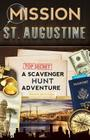 Mission St. Augustine: A Scavenger Hunt Adventure Cover Image