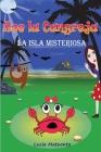 Zoe La Cangreja - La Isla Misteriosa: La Isla Misteriosa Cover Image