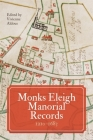 Monks Eleigh Manorial Records, 1210-1683 (Suffolk Records Society) Cover Image
