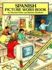 Spanish Picture Word Book (Dover Children's Language Activity Books) Cover Image