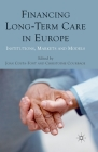 Financing Long-Term Care in Europe: Institutions, Markets and Models Cover Image