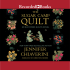 The Sugar Camp Quilt (ELM Creek Quilts #7) Cover Image