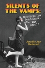 Silents of the Vamps: Bad Girls You Don't Know - But Should Cover Image