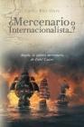 ¿Mercenario o Internacionalista...?: Angola, la guerra mercenaria de Fidel Castro Cover Image
