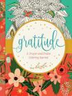 Gratitude: A Prayer and Praise Coloring Journal Cover Image