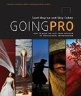 Going Pro: How to Make the Leap from Aspiring to Professional Photographer Cover Image
