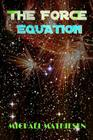 The Force Equation: Unleash The Power Cover Image
