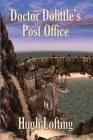 Doctor Dolittle's Post Office Cover Image