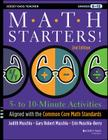 Math Starters: 5- To 10-Minute Activities Aligned with the Common Core Math Standards, Grades 6-12 (Jossey-Bass Teacher) Cover Image