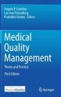 Medical Quality Management: Theory and Practice Cover Image