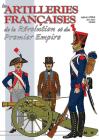 Les Artilleries Francaises de la Revolution Et Du Premier Empire Cover Image