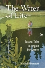 The Water of Life: Russian Tales in Jungian Perspective Cover Image