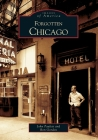 Forgotten Chicago Cover Image