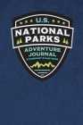 U.S. National Parks Adventure Journal & Passport Stamp Book: National Parks Map, Adventure Log, and Passport Book for Kids, Teens, Adults, and Seniors Cover Image