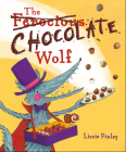 The (Ferocious) Chocolate Wolf Cover Image