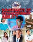 Immigrants of Extraordinary Ability (Crossing the Border) Cover Image