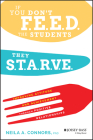 If You Don't Feed the Students, They Starve: Improving Attitude and Achievement Through Positive Relationships Cover Image
