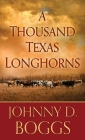 A Thousand Texas Longhorns Cover Image