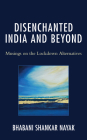Disenchanted India and Beyond: Musings on the Lockdown Alternatives Cover Image
