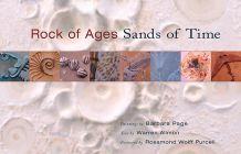 Rock of Ages, Sands of Time: Paintings by Barbara Page, Text by Warren Allmon Cover Image