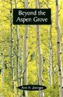 Beyond the Aspen Grove Cover Image