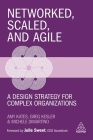 Networked, Scaled, and Agile: A Design Strategy for Complex Organizations Cover Image