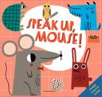 Speak Up, Mouse! Cover Image