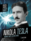 Nikola Tesla: Engineer with Electric Ideas Cover Image