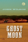 Ghost Moon (Desert Legends Trilogy #2) Cover Image
