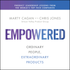 Empowered: Ordinary People, Extraordinary Products Cover Image