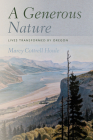 A Generous Nature: Lives Transformed by Oregon Cover Image