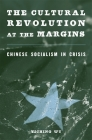The Cultural Revolution at the Margins Cover Image
