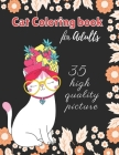 Cat Coloring Books for Adults: 35 High quality picture cat coloring book-Adult Coloring Creative Kittens Coloring Book (Creative Haven Coloring Books Cover Image