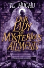 Our Lady of Mysterious Ailments (Edinburgh Nights #2) Cover Image
