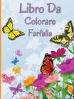 Libro da colorare farfalla: Libro da colorare rilassante e antistress con bellissime farfalle Cover Image