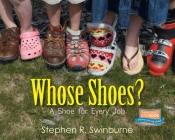Whose Shoes?: A Shoe for Every Job Cover Image