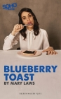 Blueberry Toast (Oberon Modern Plays) Cover Image