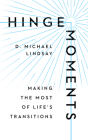 Hinge Moments: Making the Most of Life's Transitions Cover Image