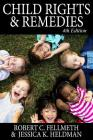 Child Rights & Remedies: How the Us Legal System Affects Children Cover Image