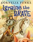 Igraine the Brave Cover Image