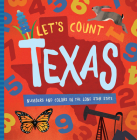 Let's Count Texas: Numbers and Colors in the Lone Star State Cover Image